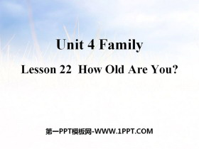 《How old are you?》Family PPT教学课件