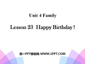 《Happy Birthday!》Family PPT