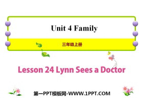 《Lynn Sees a Doctor》Family PPT�n件