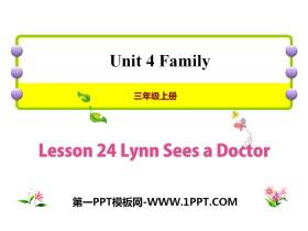 《Lynn Sees a Doctor》Family PPT�n件