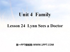 《Lynn Sees a Doctor》Family PPT教�W�n件