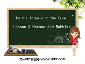 《Horses and Rabbits》Animals on the Farm PPT