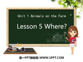 《Where?》Animals on the Farm PPT课件