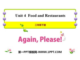 《Again,Please!》Food and Restaurants PPT
