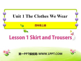 《Skirt and Trousers》The Clothes We Wear PPT