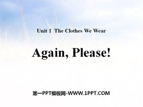 《Again,Please!》The Clothes We Wear PPT