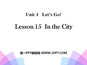 《In the City》Let's Go! PPT