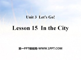 《In the City》Let's Go! PPT教学课件