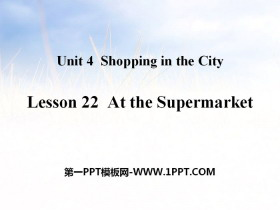 《At the Supermarket》Shopping in the City PPT教�W�n件