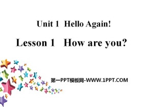 《How are you?》Hello Again! PPT