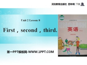 《First,Second,Third》Days and Months PPT课件
