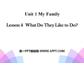 《What Do They Like to Do?》My Family PPT