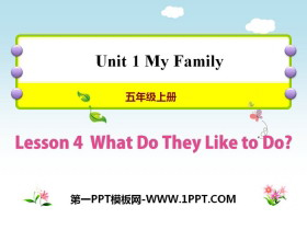 《What Do They Like to Do?》My Family PPT教学课件