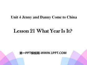 《What Year Is It?》Jenny and Danny Come to China PPT