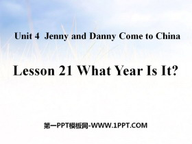 《What Year Is It?》Jenny and Danny Come to China PPT�n件