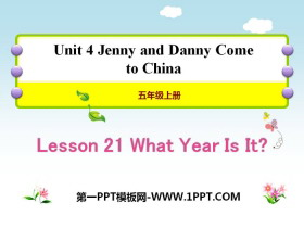 《What Year Is It?》Jenny and Danny Come to China PPT教�W�n件