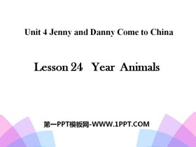 《Year Animals》Jenny and Danny Come to China PPT