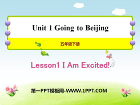 《I Am Excited!》Going to Beijing PPT