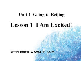 《I Am Excited!》Going to Beijing PPT课件