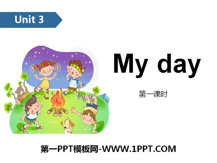 《My day》PPT(第一课时)