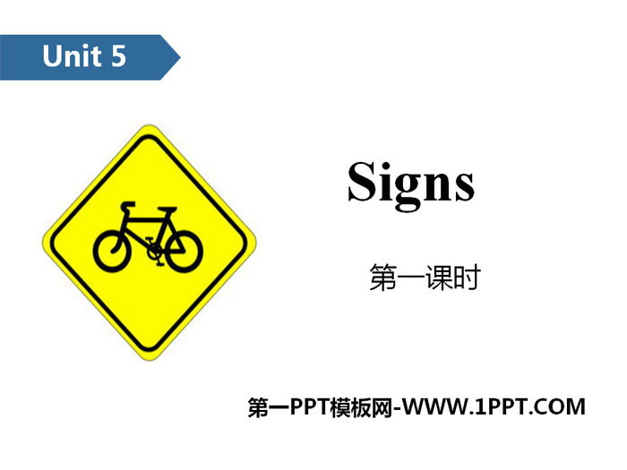 《Signs》PPT(第一课时)