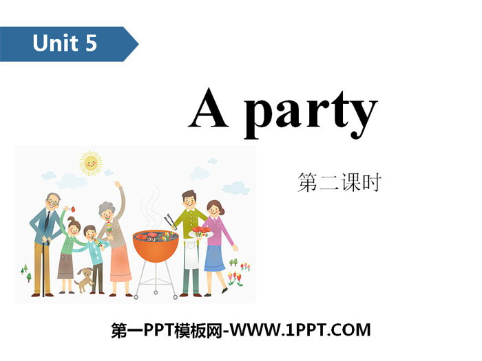 《A party》PPT(第二课时)