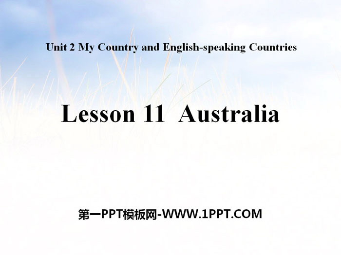 《Australia》My Country and English-speaking Countries PPT课件 - 第一PPT
