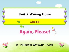 《Again,Please!》Writing Home PPT