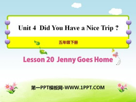 《Jenny Goes Home》Did You Have a Nice Trip? PPT课件