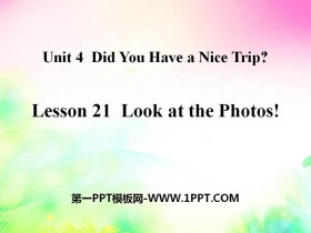 《Look at the Photos!》Did You Have a Nice Trip? PPT