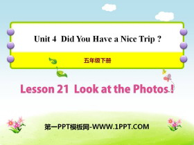 《Look at the Photos!》Did You Have a Nice Trip? PPT�n件