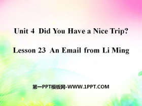 《An Email from Li Ming》Did You Have a Nice Trip? PPT
