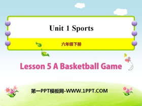 《A Basketball Game》Sports PPT�n件