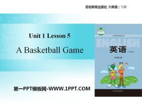 《A Basketball Game》Sports PPT教学课件