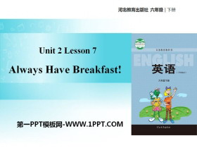 《Always Have Breakfast!》Good Health to You! PPT教�W�n件