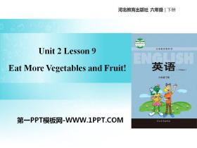 《Eat More Vegetables and Fruit!》Good Health to You! PPT教�W�n件