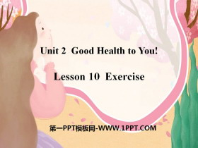 《Exercise》Good Health to You! PPT