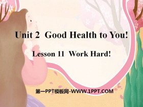 《Work Hard!》Good Health to You! PPT
