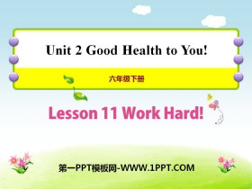 《Work Hard!》Good Health to You! PPT课件