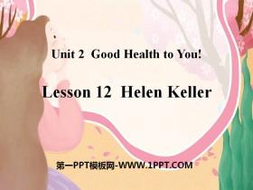 《Helen Keller》Good Health to You! PPT