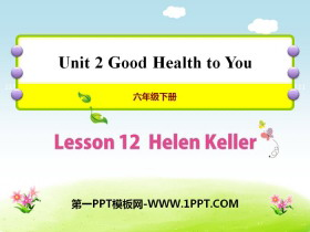 《Helen Keller》Good Health to You! PPT课件