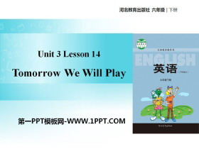 《Tomorrow We Will Play》What Will You Do This Summer? PPT教�W�n件