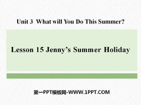 《Jenny's Summer Holiday》What Will You Do This Summer? PPT