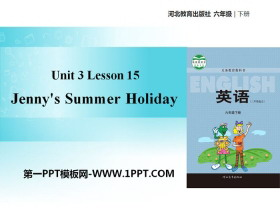 《Jenny's Summer Holiday》What Will You Do This Summer? PPT教�W�n件