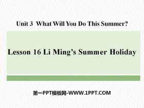 《Li Ming's Summer Holiday》What Will You Do This Summer? PPT
