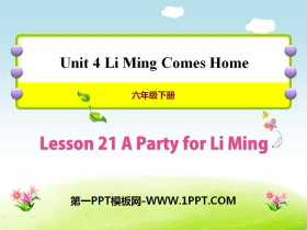 《A Party for Li Ming》Li Ming Comes Home PPT课件