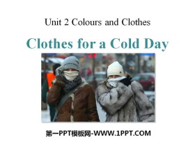《Clothes for a Cold Day》Colours and Clothes PPT