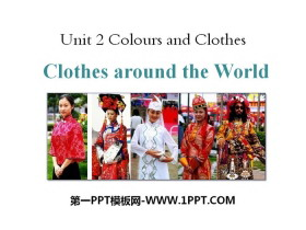 《Clothes around the World》Colours and Clothes PPT教学课件
