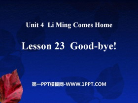 《Good-bye!》Li Ming Comes Home PPT