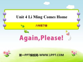 《Again,Please!》Li Ming Comes Home PPT